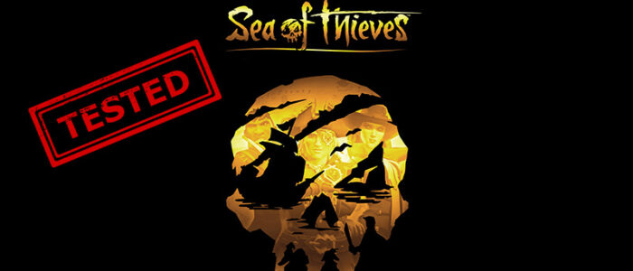 SeaOfThieves Tested